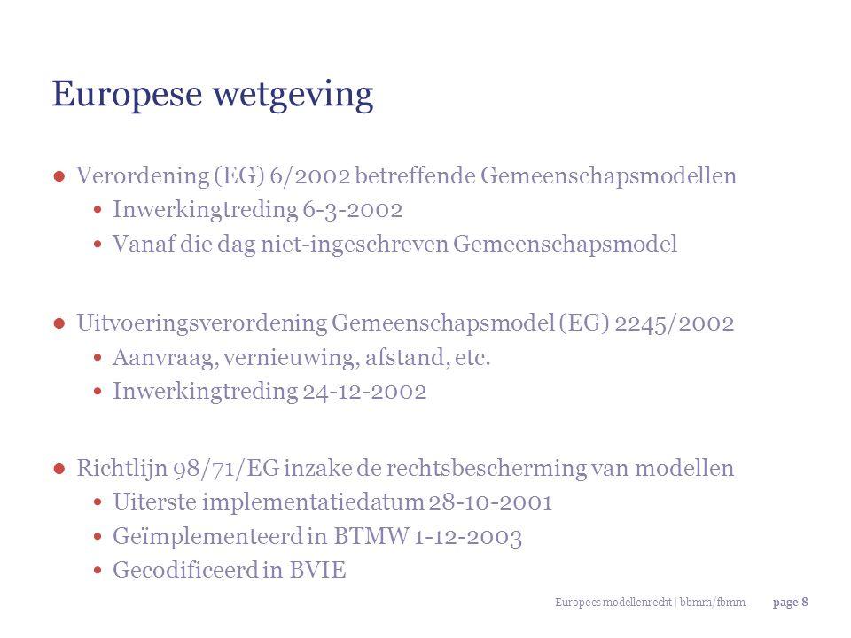 Europese wetgeving Verordening (EG) 6/2002 betreffende Gemeenschapsmodellen. Inwerkingtreding 6-3-2002.