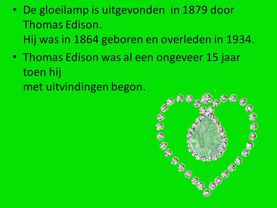 De gloeilamp is uitgevonden in 1879 door Thomas Edison