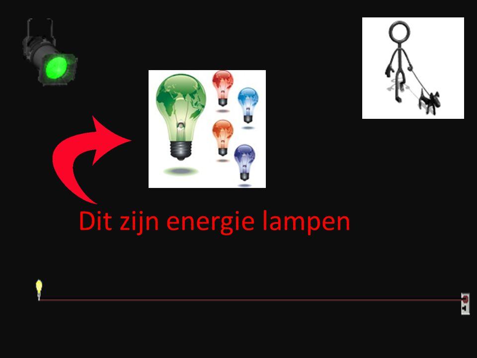 Dit zijn energie lampen