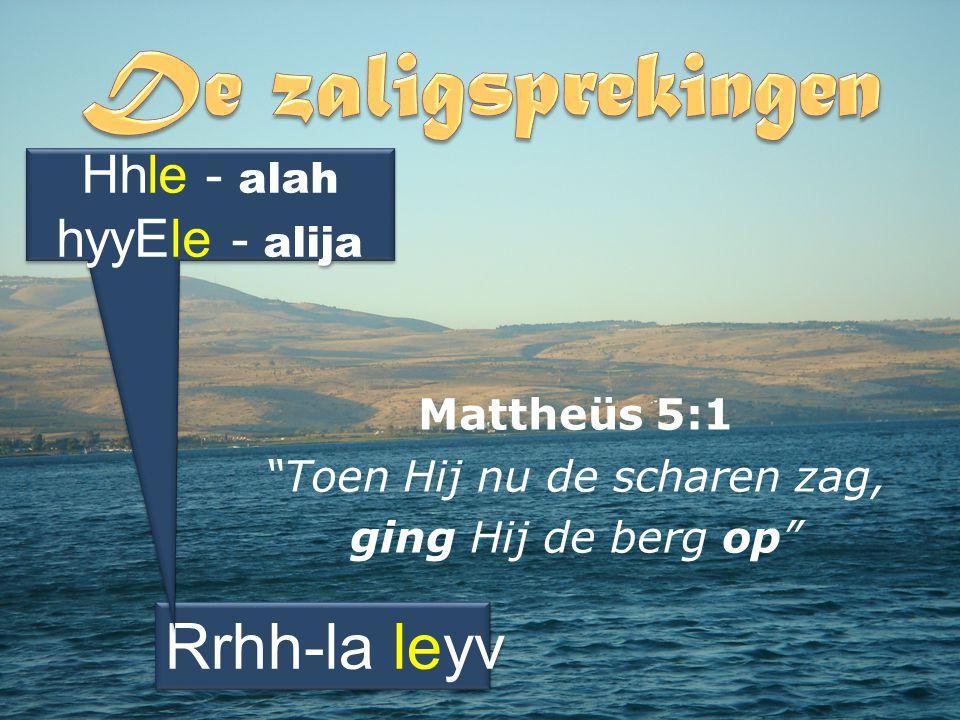 Mattheüs 5:1 Toen Hij nu de scharen zag, ging Hij de berg op