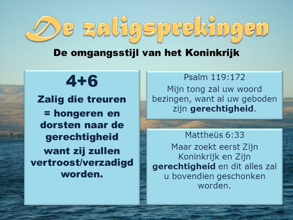 4+6 De omgangsstijl van het Koninkrijk Zalig die treuren