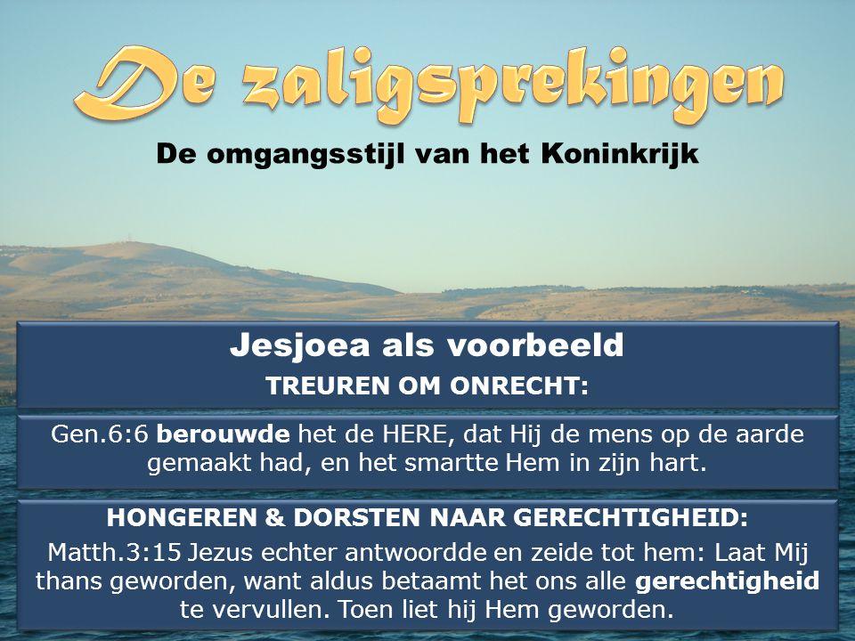 Jesjoea als voorbeeld TREUREN OM ONRECHT: