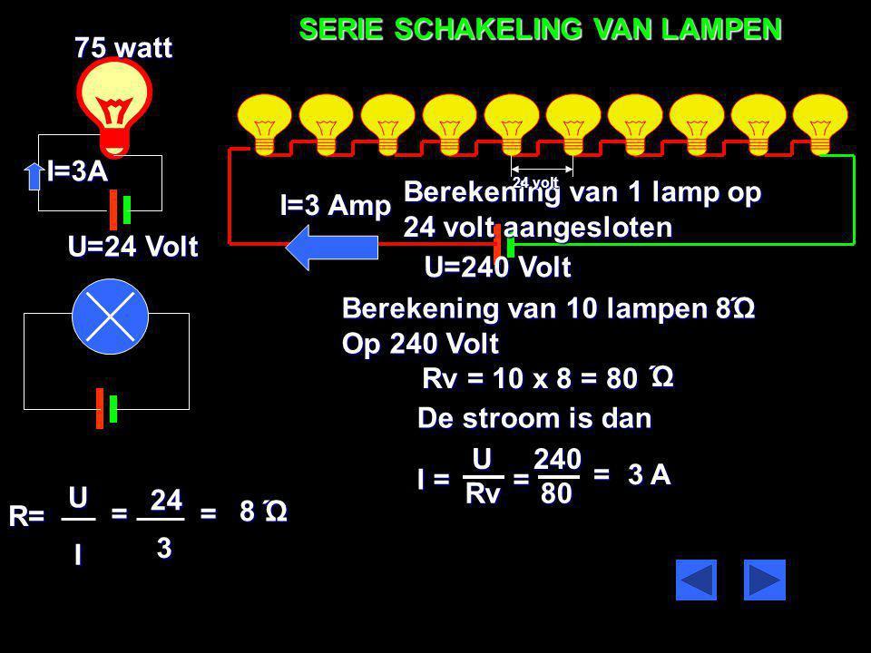 SERIE SCHAKELING VAN LAMPEN 75 watt