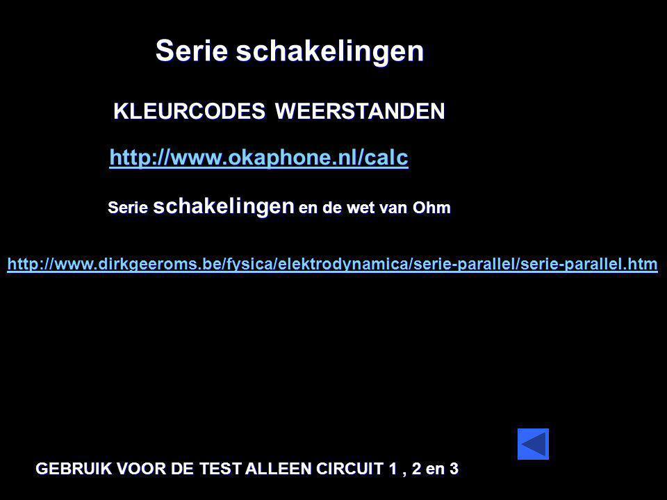 Serie schakelingen KLEURCODES WEERSTANDEN http://www.okaphone.nl/calc