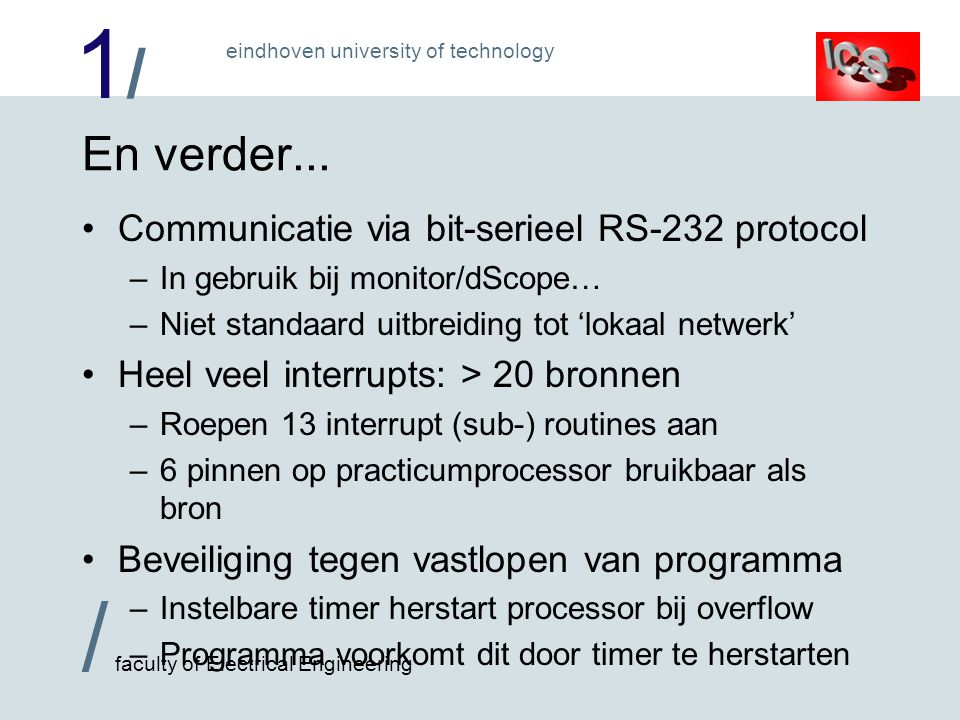 En verder... Communicatie via bit-serieel RS-232 protocol