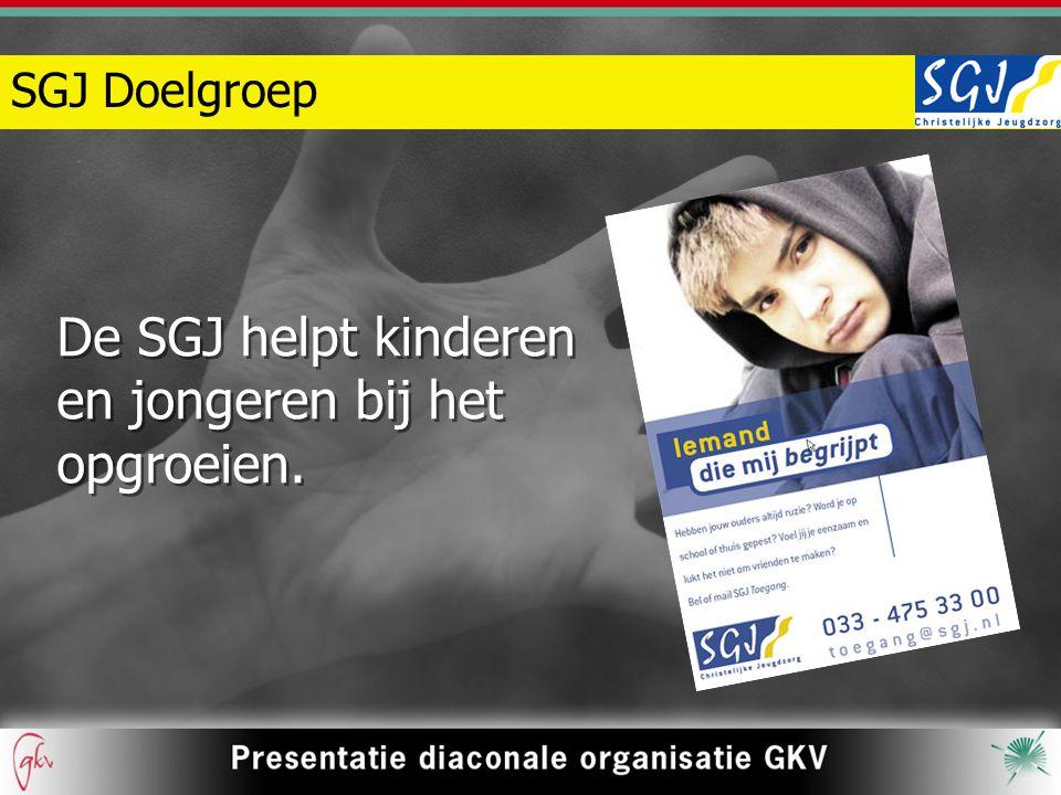 De SGJ helpt kinderen en jongeren bij het opgroeien.