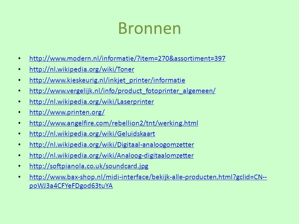 Bronnen http://www.modern.nl/informatie/ item=270&assortiment=397
