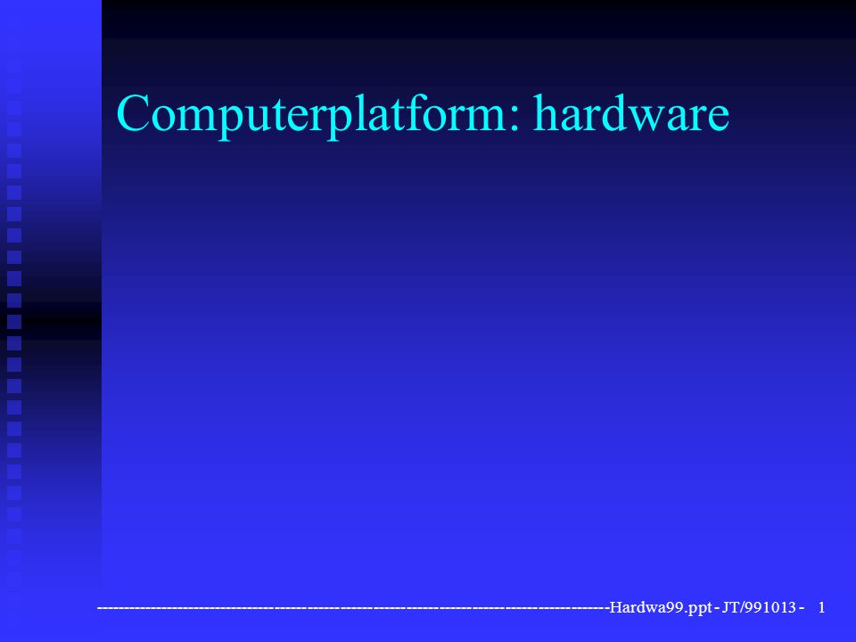 Computerplatform: hardware