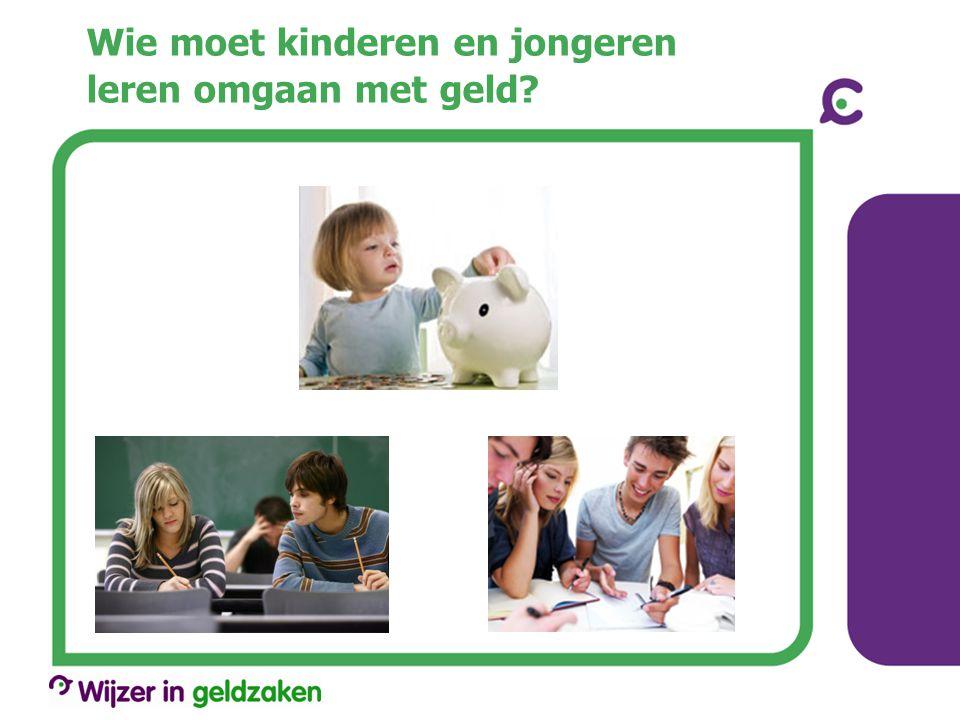 Wie moet kinderen en jongeren leren omgaan met geld