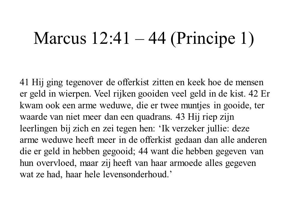Marcus 12:41 – 44 (Principe 1)