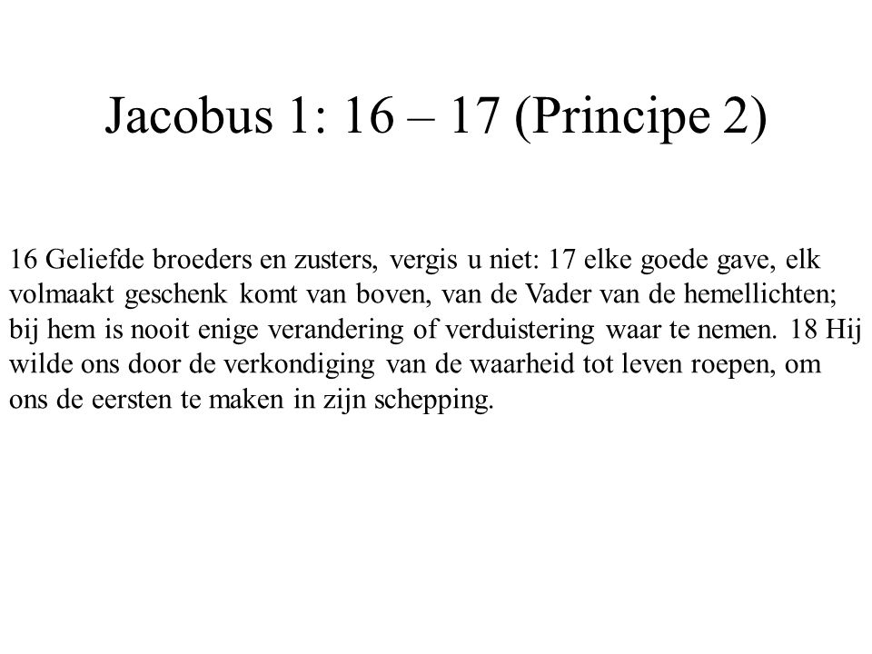 Jacobus 1: 16 – 17 (Principe 2)
