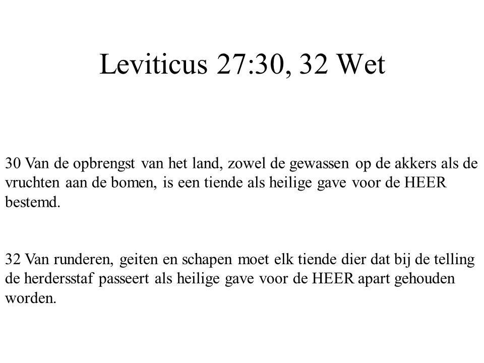 Leviticus 27:30, 32 Wet