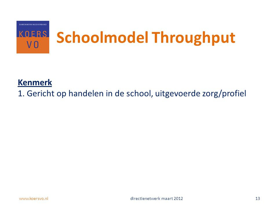 Schoolmodel Throughput