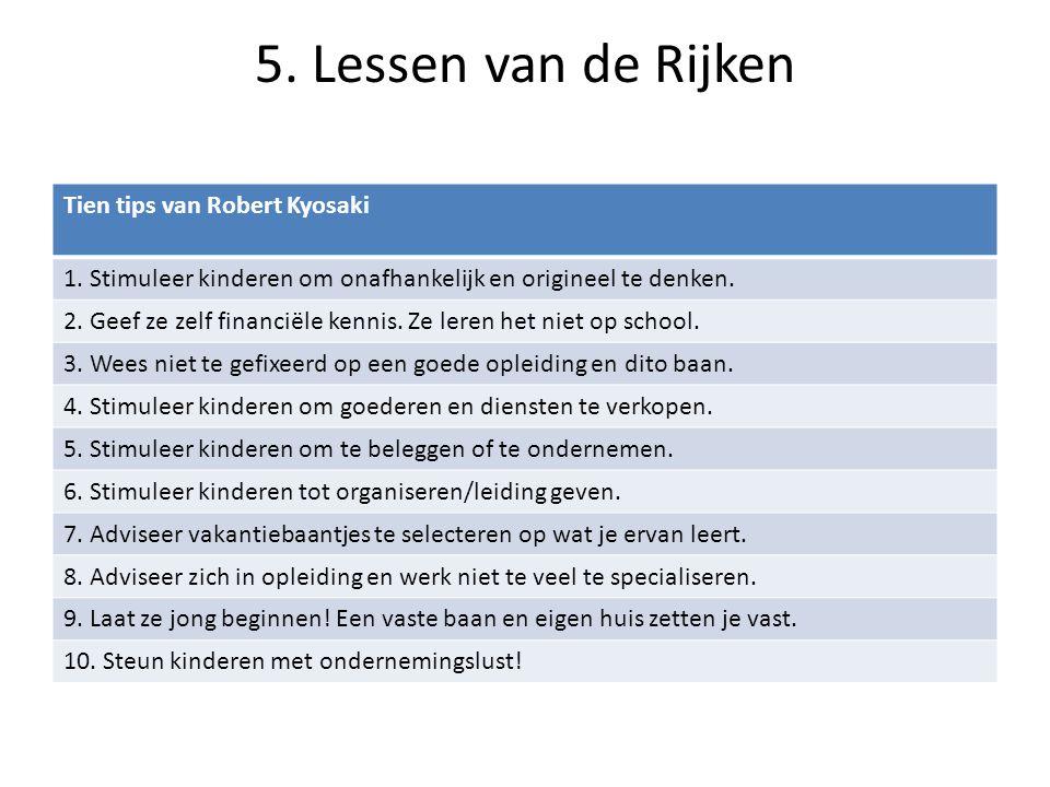 5. Lessen van de Rijken Tien tips van Robert Kyosaki