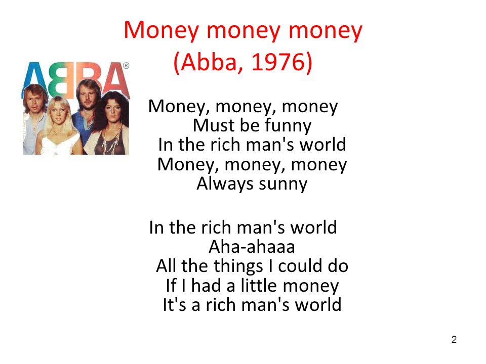 Money money money (Abba, 1976)
