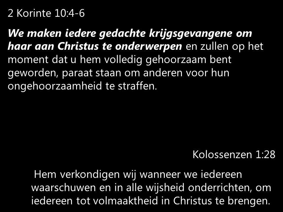 2 Korinte 10:4-6