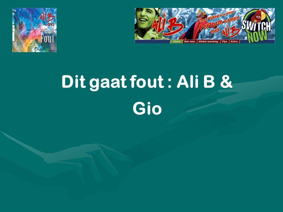 Dit gaat fout : Ali B & Gio