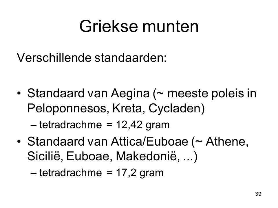 Griekse munten Verschillende standaarden: