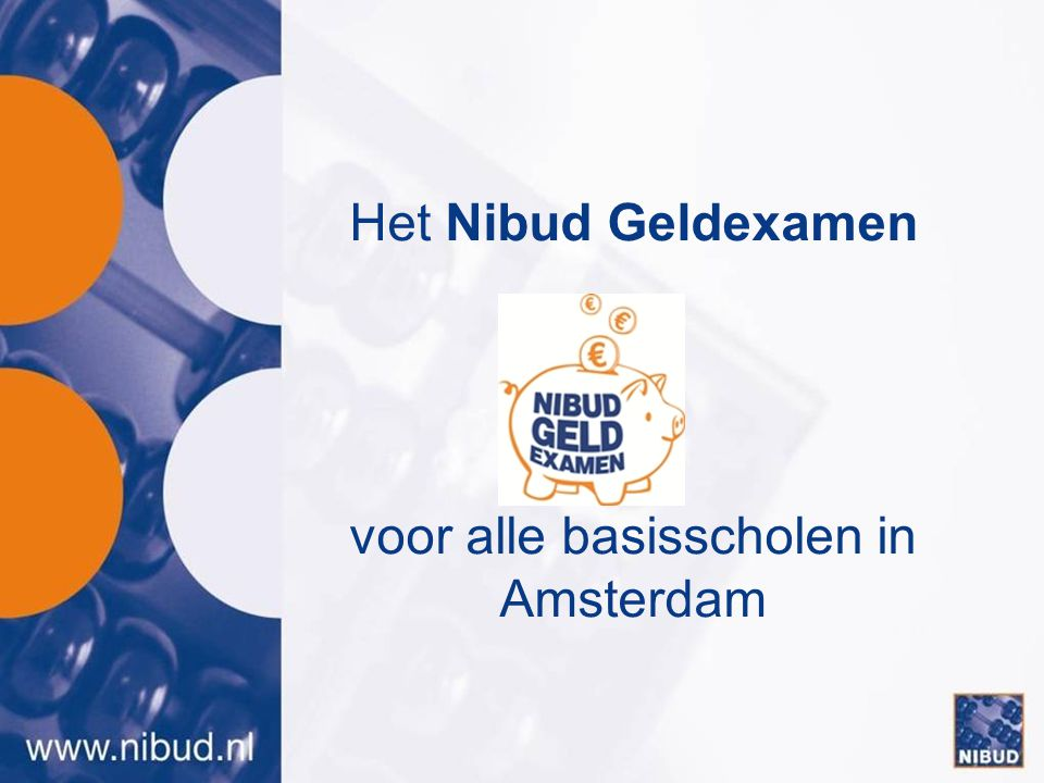 Het Nibud Geldexamen voor alle basisscholen in Amsterdam