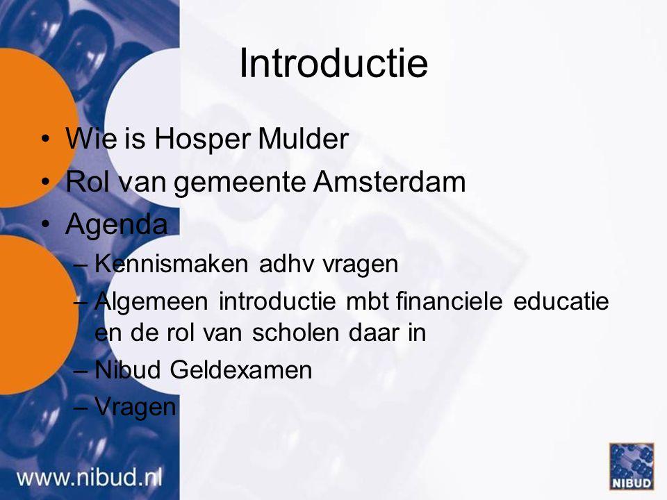 Introductie Wie is Hosper Mulder Rol van gemeente Amsterdam Agenda