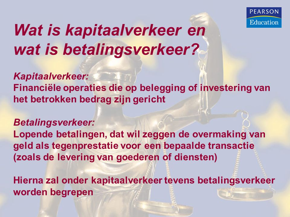 Wat is kapitaalverkeer en wat is betalingsverkeer