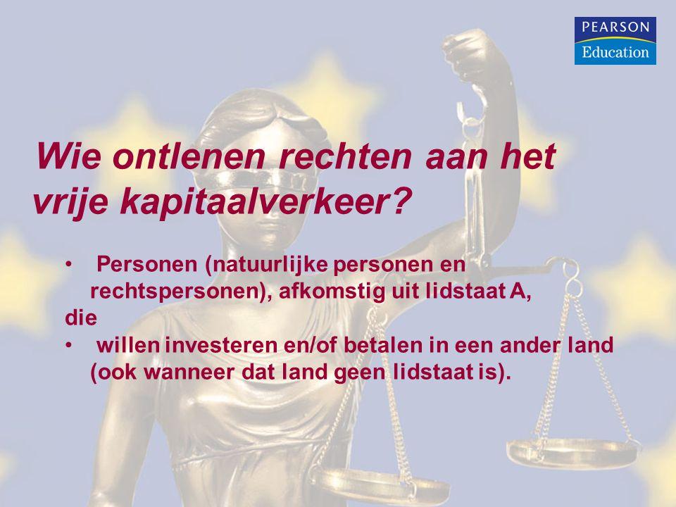 Wie ontlenen rechten aan het vrije kapitaalverkeer