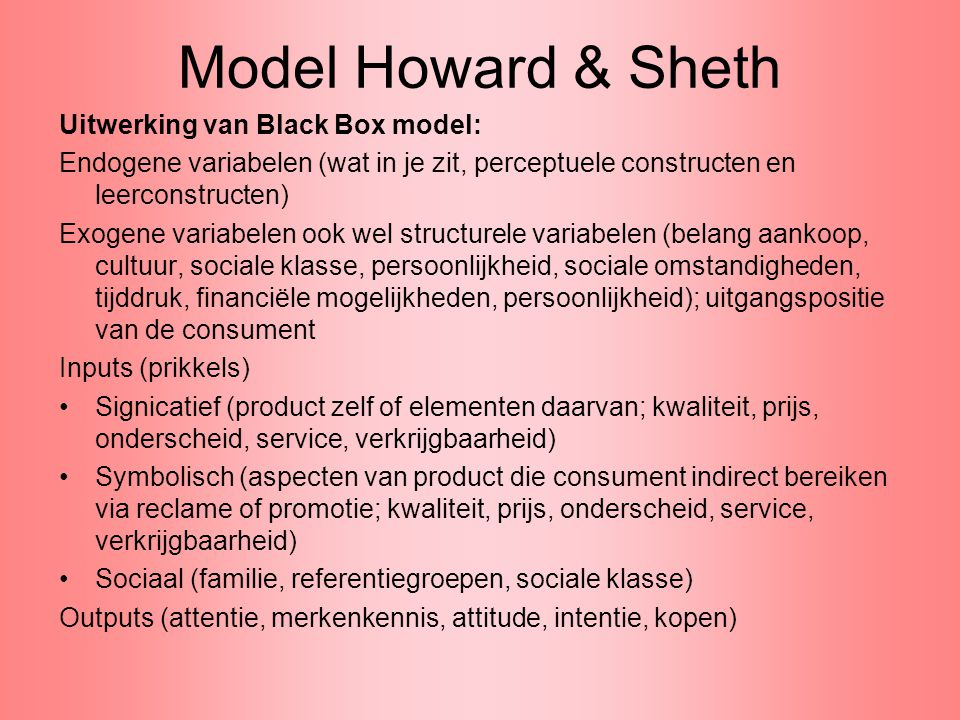 Model Howard & Sheth Uitwerking van Black Box model: