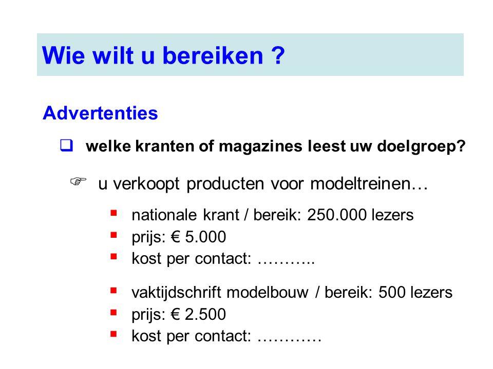 Wie wilt u bereiken Advertenties