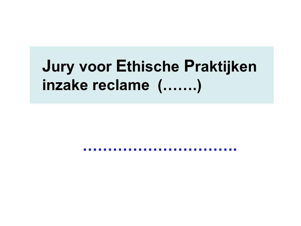Jury voor Ethische Praktijken inzake reclame (…….)