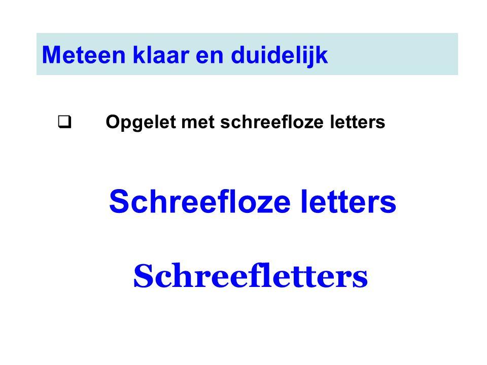 Schreefloze letters Schreefletters Meteen klaar en duidelijk