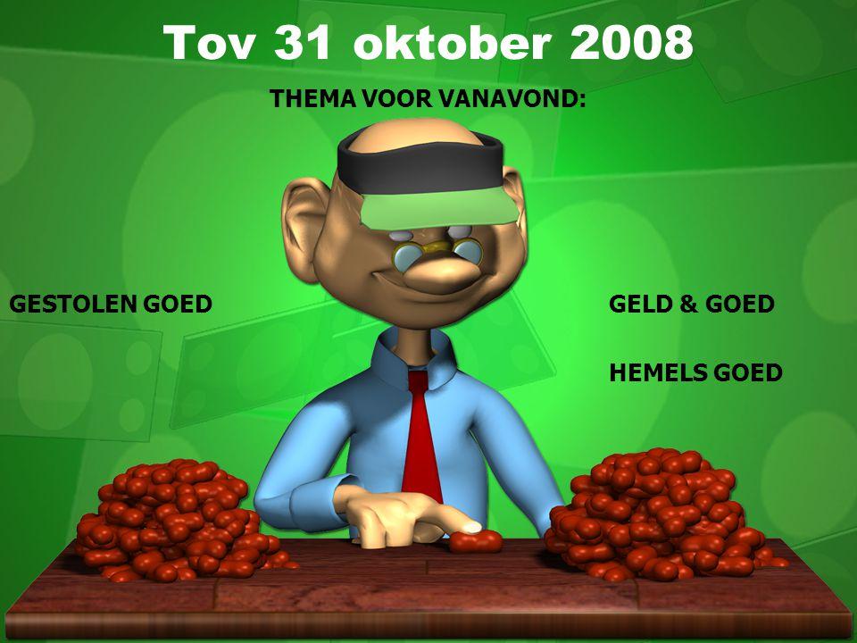 THEMA VOOR VANAVOND: GESTOLEN GOED GELD & GOED HEMELS GOED