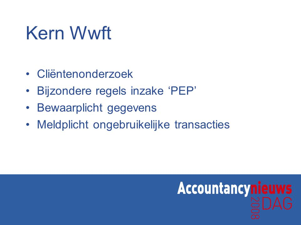 Kern Wwft Cliëntenonderzoek Bijzondere regels inzake 'PEP'