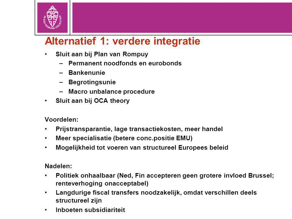 Alternatief 1: verdere integratie