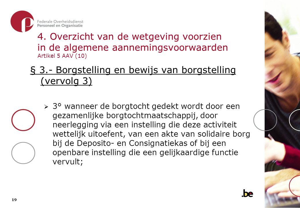 § 3.- Borgstelling en bewijs van borgstelling (vervolg 4)