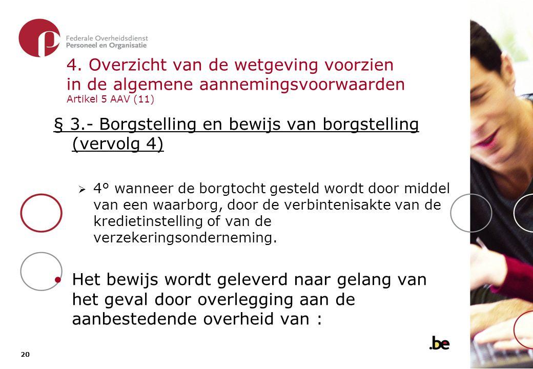 § 3.- Borgstelling en bewijs van borgstelling (vervolg 5)