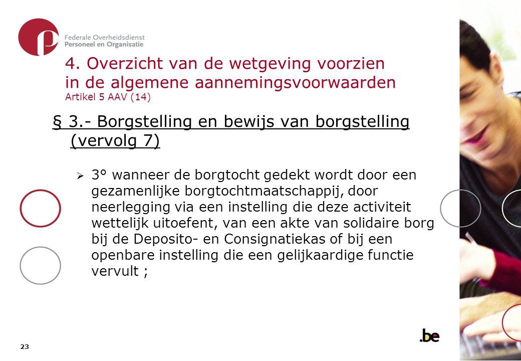 § 3.- Borgstelling en bewijs van borgstelling (vervolg 8)