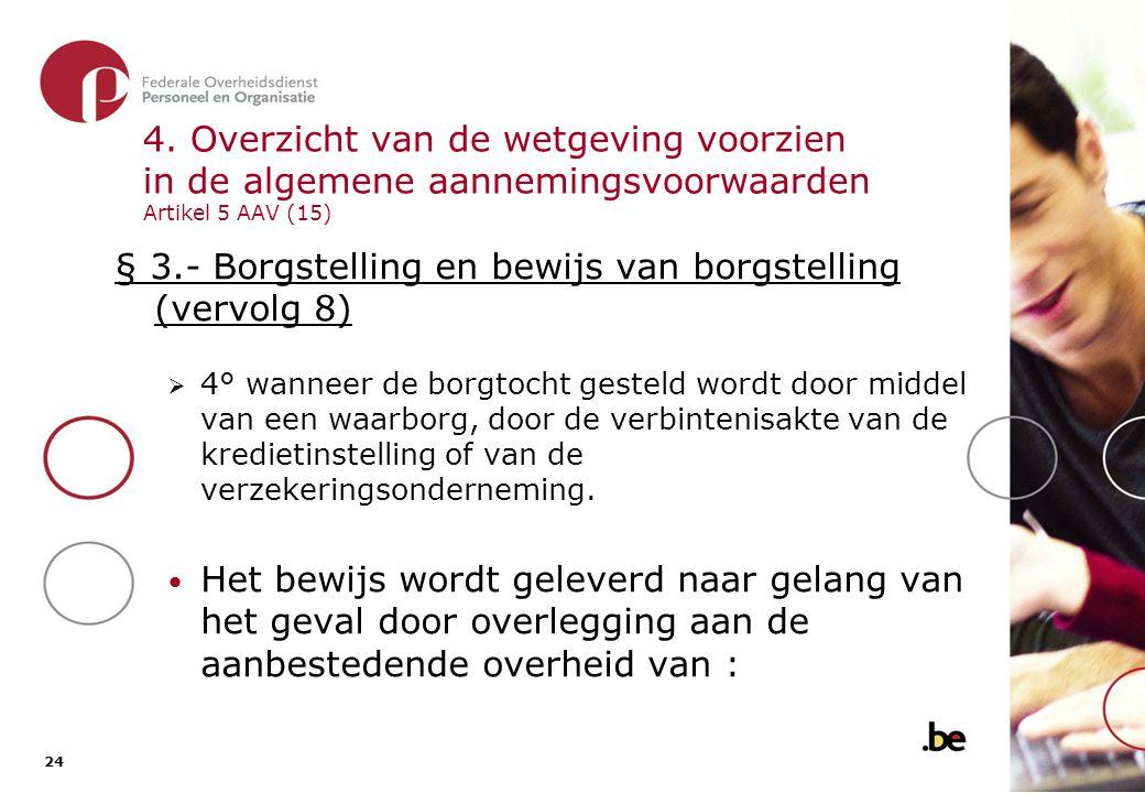 § 3.- Borgstelling en bewijs van borgstelling (vervolg 9)