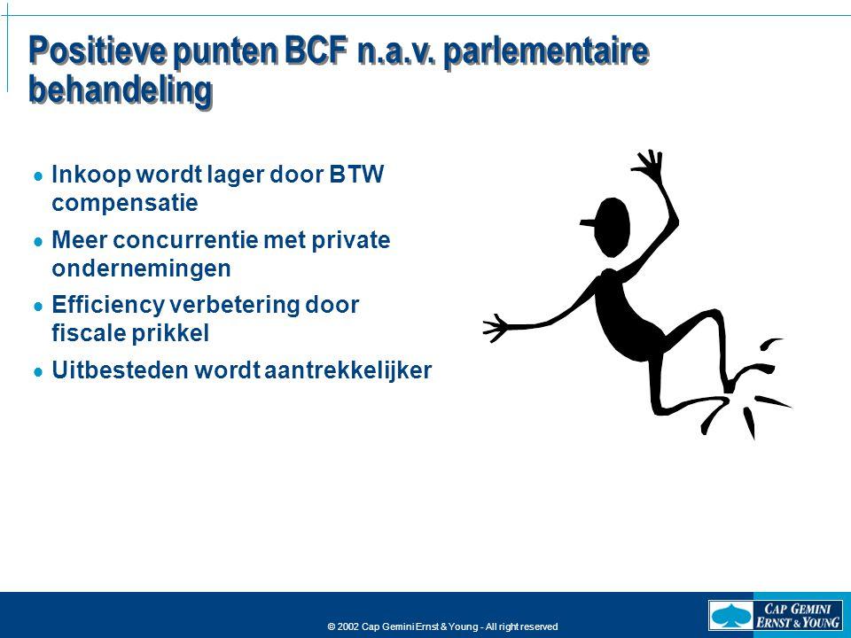 Positieve punten BCF n.a.v. parlementaire behandeling
