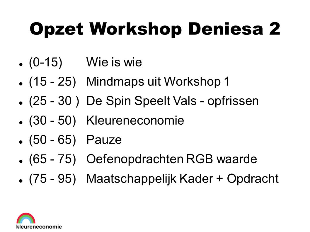 Opzet Workshop Deniesa 2