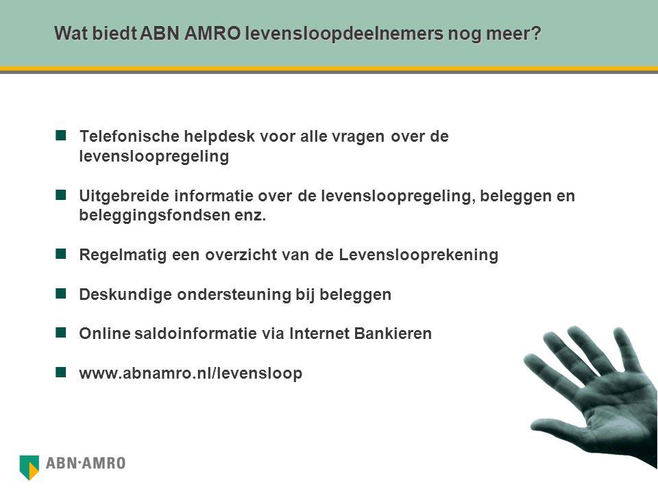 Wat biedt ABN AMRO levensloopdeelnemers nog meer