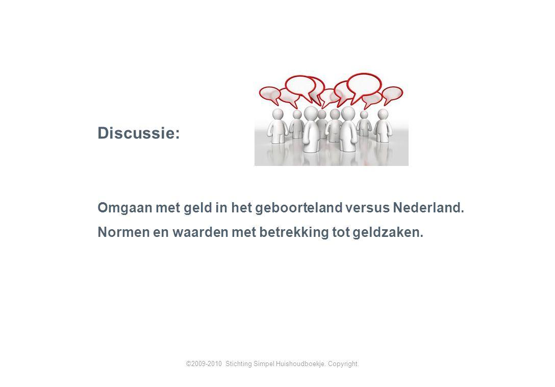 Discussie: Omgaan met geld in het geboorteland versus Nederland.