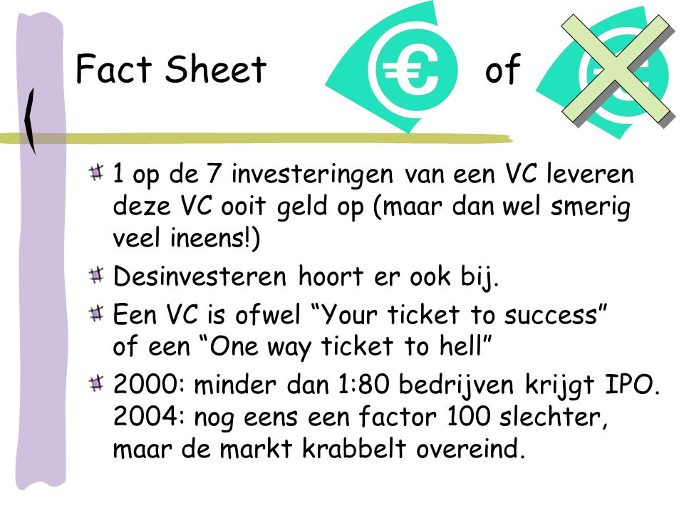 Fact Sheet of 1 op de 7 investeringen van een VC leveren deze VC ooit geld op (maar dan wel smerig veel ineens!)