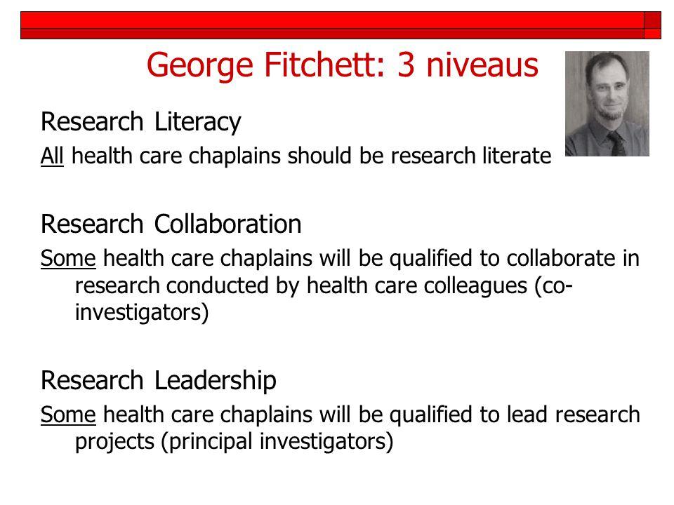 George Fitchett: 3 niveaus