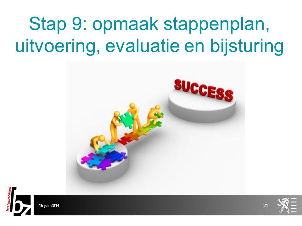 Stap 9: opmaak stappenplan, uitvoering, evaluatie en bijsturing