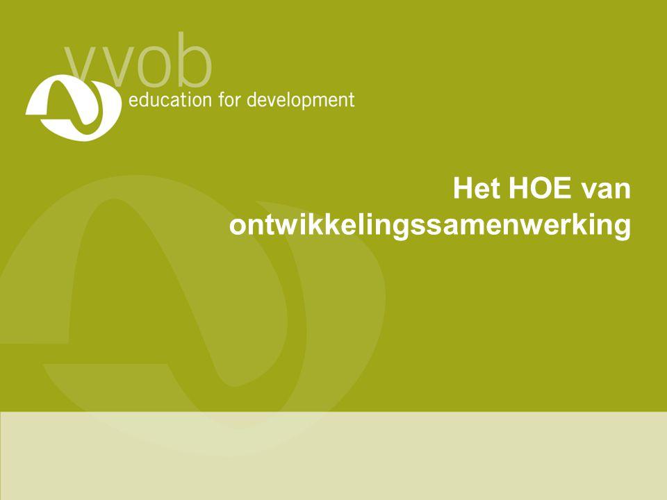 Het HOE van ontwikkelingssamenwerking