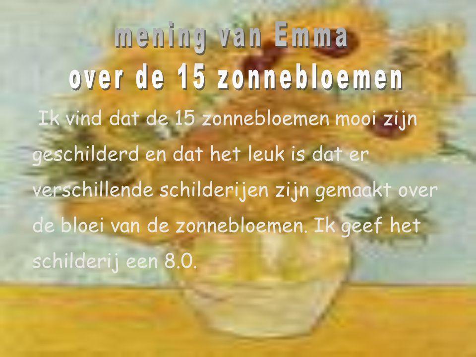 mening van Emma over de 15 zonnebloemen
