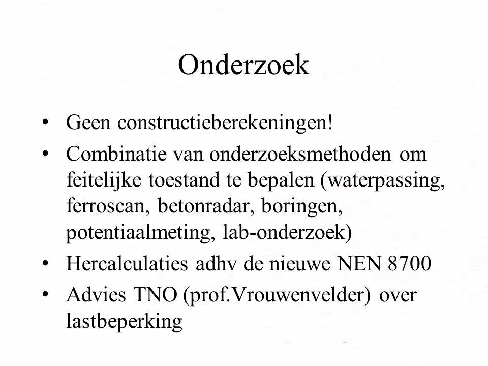 Onderzoek Geen constructieberekeningen!