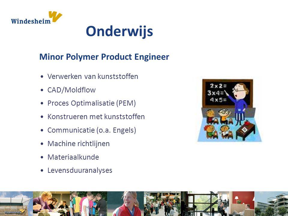 Onderwijs Minor Polymer Product Engineer Verwerken van kunststoffen