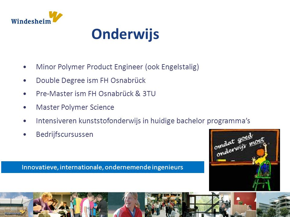 Innovatieve, internationale, ondernemende ingenieurs