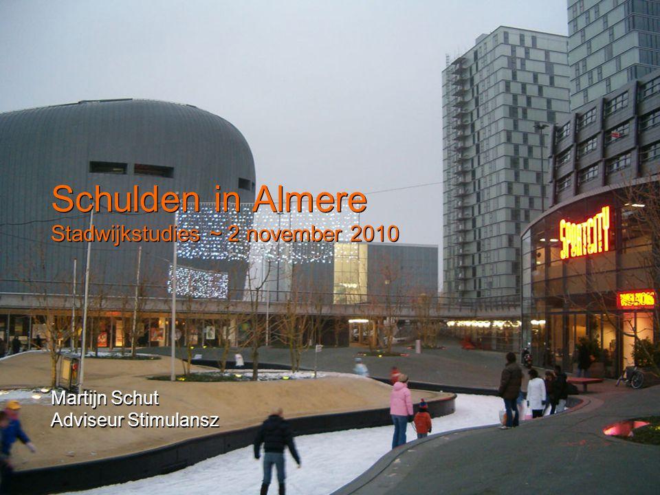 Schulden in Almere Stadwijkstudies ~ 2 november 2010